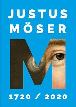 Im Jahre 2020 wäre Justus Möser 300 Jahre alt geworden.